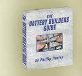 The Battery Builders Guide